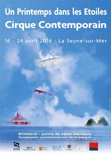 Festival de cirque contemporain « Un printemps dans les étoiles » du 16 au 24 avril à la Seyne sur Mer