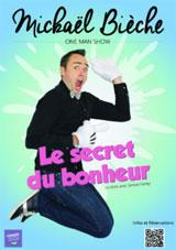 Le Secret du Bonheur, spectacle de Mickaël Bièche à l'Atrium, Le Fontanil-Cornillon, le 18 mars 2016