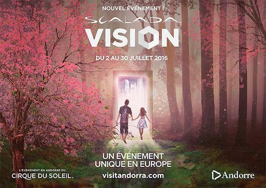 « Scalada Vision by Cirque du Soleil » en Andorre :  un spectacle inédit au cœur de la capitale andorrane du 2 au 30 juillet 2016
