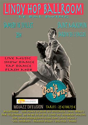 Lindy Hop Ballroom, le bal swing, 16 juillet 2016 à Saint-Maximin