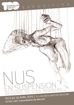 Exposition Nus en suspension, au théâtre de Die, Drôme, du 8 au 16 avril 2016