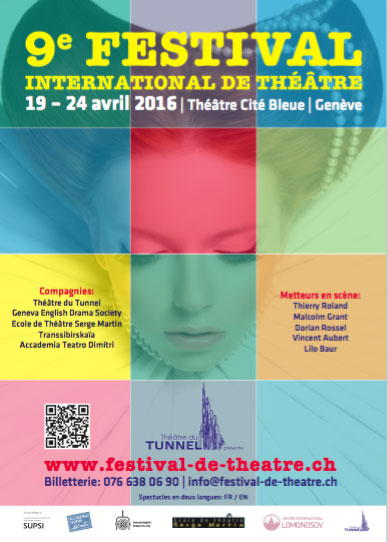 9e Festival International de Théâtre, Théâtre Cité Bleue, Genève, du 19 au 24 avril 2016
