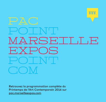 Printemps de l'Art Contemporain à Marseille du 5 au 28 mai 2016