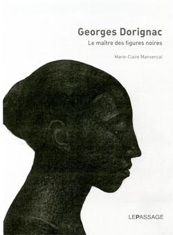 Georges Dorignac (1879-1925) le maître des figures noires