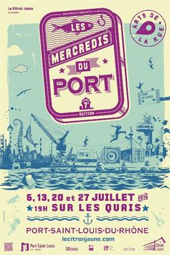 Les Mercredis du port 2016, Port-Saint-Louis-du-Rhône, Les 6, 13, 20 et 27 juillet 2016