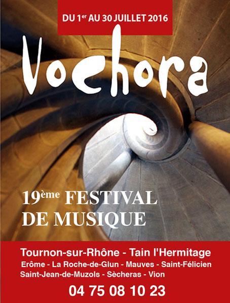 Vochora fête les 700 ans  de la Collégiale Saint-Julien, Tournon-Tain - Ardèche et Drôme, du 1er au 30 juillet 2016