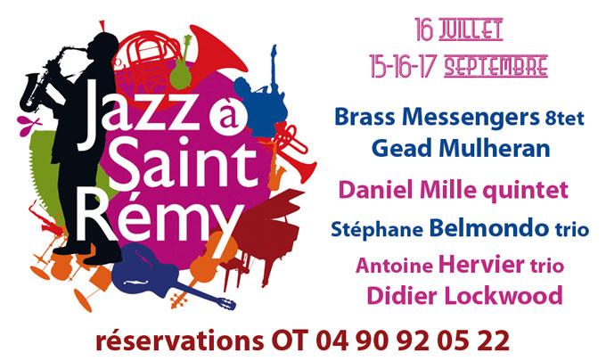 Festival Jazz à Saint-Rémy, St-Rémy de Provence, le 16 juillet, et du 15 au 17 septembre 2016