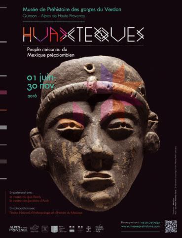 Exposition Huaxtèques du Mexique précolombien, Musée de la Préhistoire, Quinson, jusqu'au 30 novembre 2016