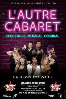 « L'autre cabaret »sur la scène du Rouge Gorge au Festival Off d'Avignon du 7 au 30 juillet 2016 tous les soirs à 23h25