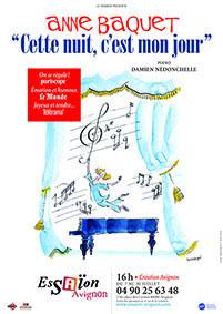 « Anne Baquet, Cette nuit, c'est mon jour » par Gérard Rauber - Le Renard, Festival Avignon off