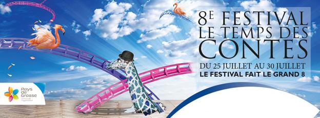 8ème édition du Festival « Le Temps des Contes du Pays de Grasse », du 25 au 30 juillet 2016
