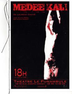Avignon Off, théâtre le Funambule : Médée Kali, de Laurent Gaudé, cie La Nef d'Ishtar / Le Funambule (84)