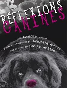 Avignon Off, théâtre du Cabestan : Réflexions canines, par compagnie des 100 Têtes (30)