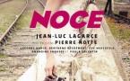 Noce, de Jean-Luc Lagarce, Théâtre le Lucernaire à Paris, du 25 janvier au 11 mars 2017