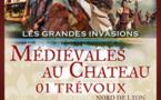 Trévoux et les Rives du Temps, spectacle médiéval 2017 : Les grandes invasions barbares, 15 et 16 juillet, Trévoux, Ain