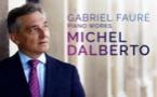 Michel Dalberto, piano : Gabriel Fauré. Sortie Aparté, le 14 avril 2017