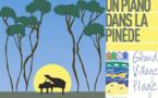 Un piano dans la pinède sur l'île d'Oléron du 21 au 23 août 2017