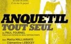 Tournon, Ciné-Théâtre, Anquetil tout seul, de Roland Guenoun, Jeudi 8 novembre 2018