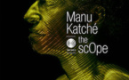 Manu Katché « The Scope ». Sortie album le 1er février 2019