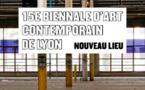 Nouveau lieu pour 15e Biennale d'art contemporain de Lyon du 18 septembre 2019 au 5 janvier 2020