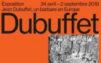 « Jean Dubuffet, un barbare en Europe », du 24 avril au 2 septembre 2019 au Mucem J4, Marseille