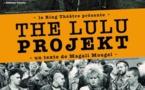 Avignon Off - The Lulu projekt du Ring-Théâtre - Archipel Théâtre à 14h45 / du 5 au 28 juillet 2019