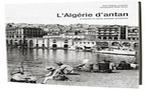 L'Algérie d'Antan à travers la carte postale ancienne, Philippe Lamarque, HC Editions