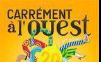 Carrément à l'Ouest - 4e édition. Le Citron Jaune, Port-St-Louis-du-Rhône du 6 au 13 octobre 2012