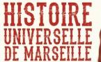 Histoire universelle de Marseille par le collectif Manifeste Rien d'après Alèssi Dell'Umbria (Éditions Agone)