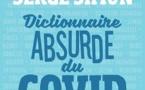 Serge Simon, Dictionnaire absurde de la covid, Hugo Doc. En librairie le 5 novembre 2020