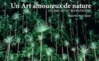 Un Art amoureux de nature. Le Land Art et ses mutations. Par Muriel Berthou Crestey. Editions Ides et Calendes