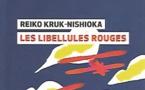 Les Libellules rouges, de Reiko Kruk Nishioka. Globe éditeurs