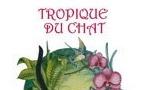 Tropique du Chat, de Christine Lacroix