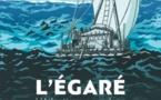L'Égaré. L'Atlantique en radeau. De Ryan Barnett et Dmitry Bondarenko, Editions Glénat