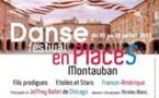 Festival Danse en PlaceS  du 20 au 28 juillet 2013 à Montauban