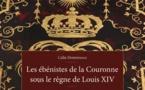 Les ébénistes de la Couronne sous le règne de Louis XIV par Calin Demetrescu. Editions La Bibliothèque des arts