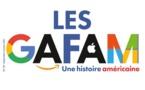 Les GAFAM : une histoire américaine. La Documentation française - Questions internationnales