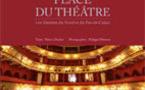 Place du théâtre. Les théâtres du Nord et du Pas-de-Calais, de Patrice Desdoit et Philippe Debeerst,  pourparler édition