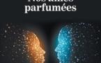 Nos âmes parfumées, Emma Ciminato et Tristan Rachline, Les Éditions Baudelaire