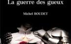 Croisade : La guerre des gueux. Roman, par Michel Boudet. Les Editions Baudelaire