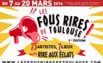Les Fous Rires de Toulouse du 7 au 20 mars 2016