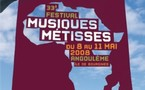 Angoulème, festival Musiques Métisses 2008. 8-10 mai 2008
