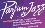 Un grand coup de Parfum ... de Jazz en Drôme Provençale du 15 au 27 août 2016